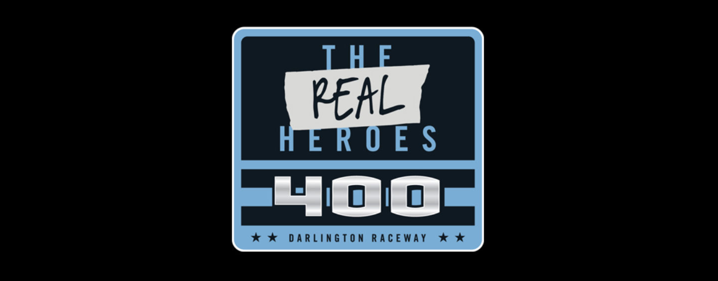 NASCAR Honors Healthcare Workers In First Race Back With The Real Heroes 400 At Darlington Raceway